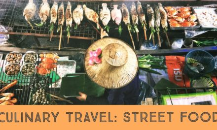 Culinary Travel: Street Food